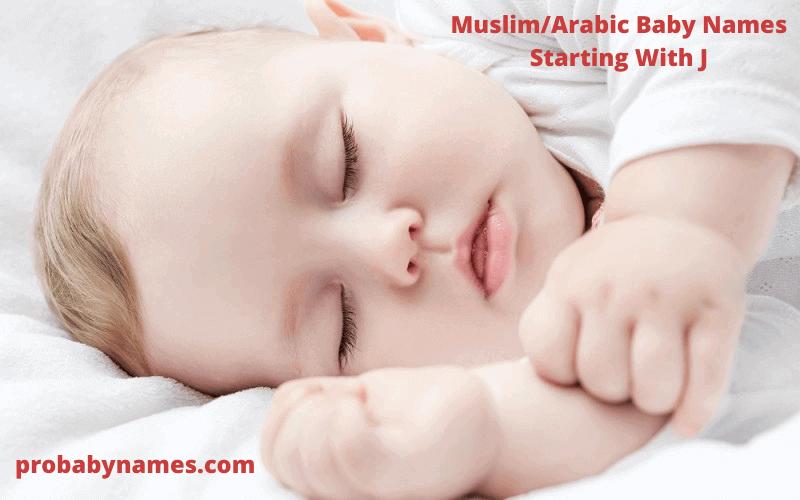 Muslim/Arabic Baby Names Starting With J