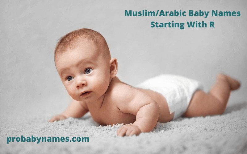 Muslim/Arabic Baby Names Starting With R
