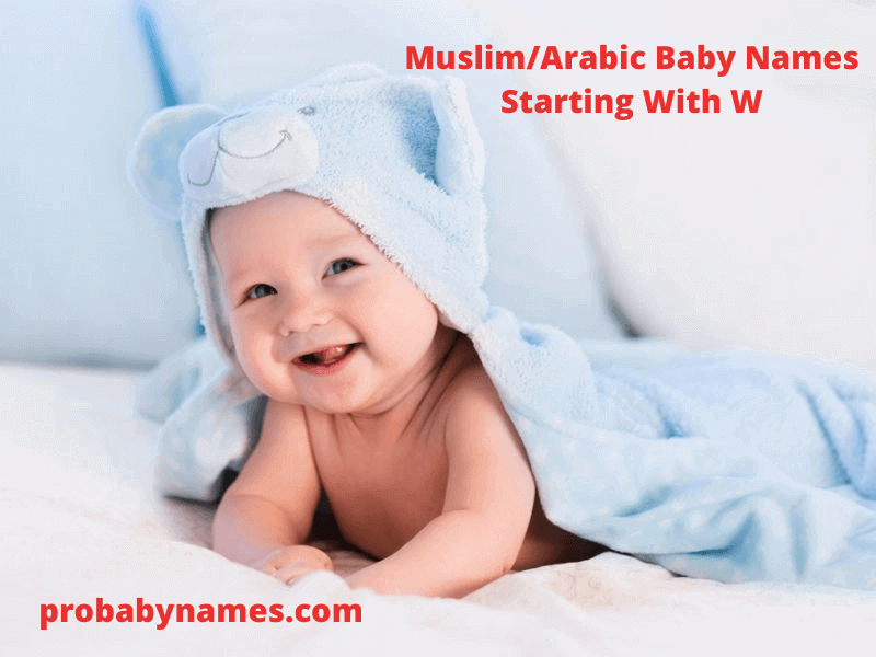 Muslim/Arabic Baby Names Starting With W